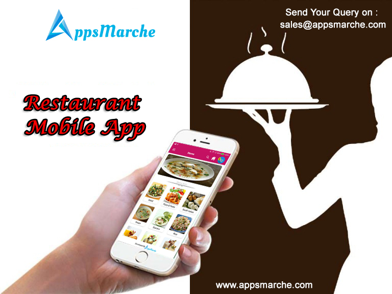 why appsmarche restaurant mobile app best for restaurant, restaurant management mobile app, best restaurant mobile app, app builder, customized mobile apps